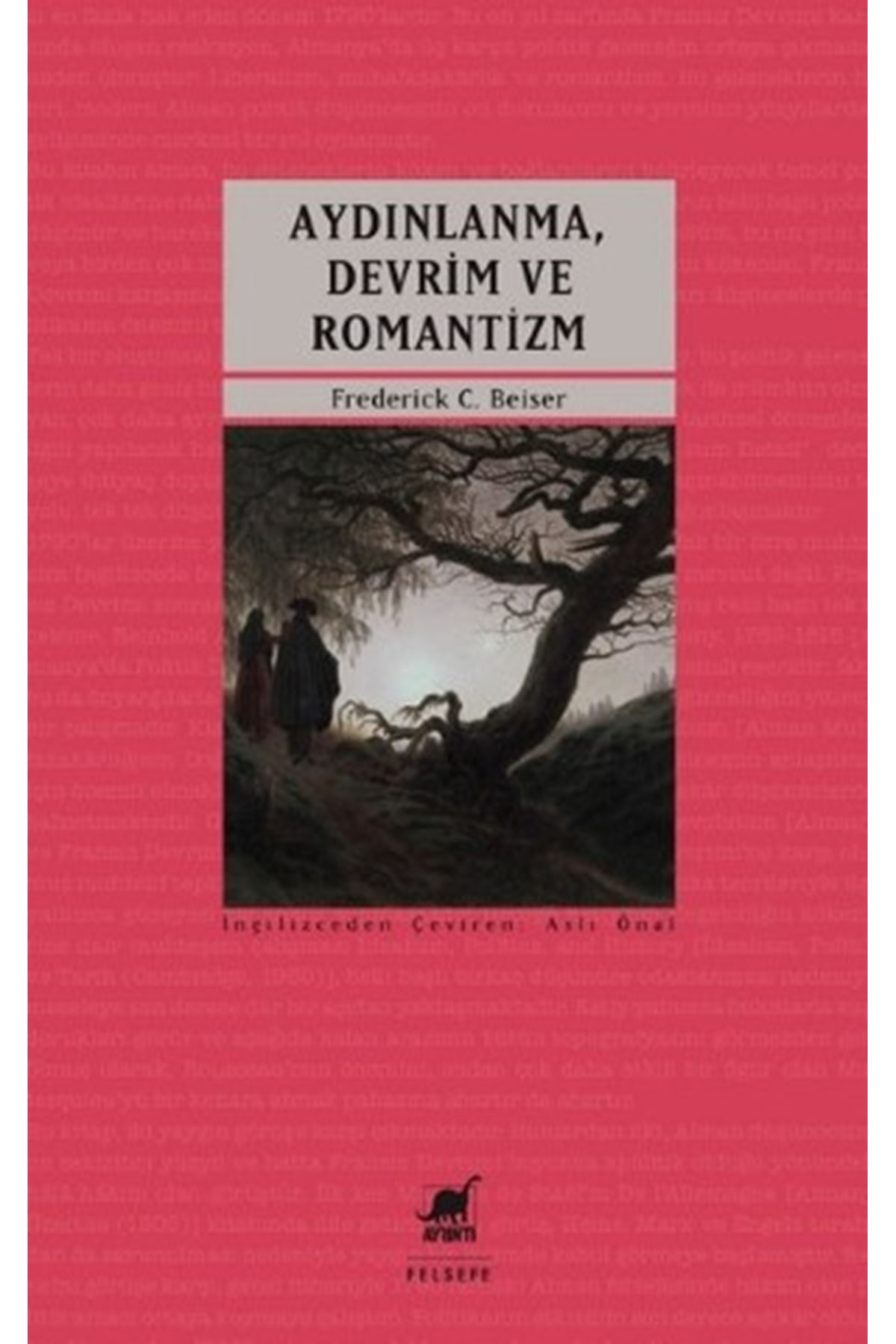 FREDERİCK C. BEİSER - AYDINLANMA DEVRİM VE ROMANTİZM