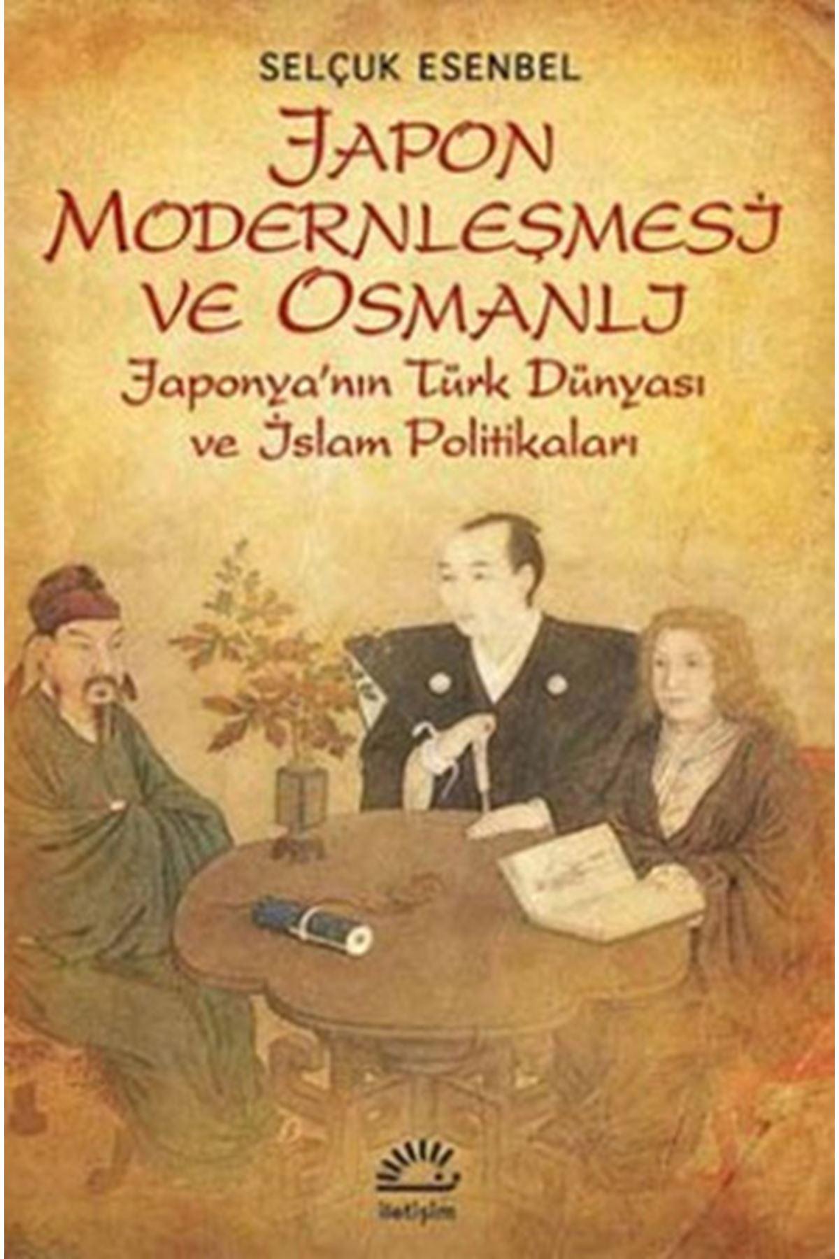 SELÇUK ESENBEL - JAPON MODERNLEŞMESİ VE OSMANLI