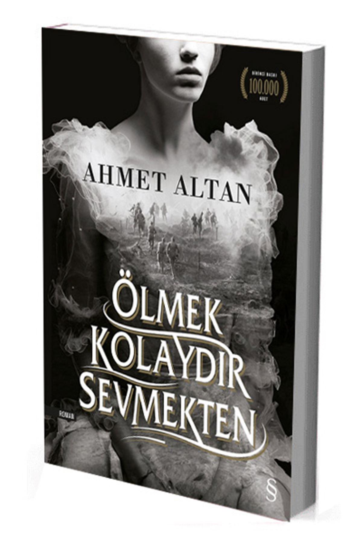 AHMET ALTAN - ÖLMEK KOLAYDIR SEVMEKTEN