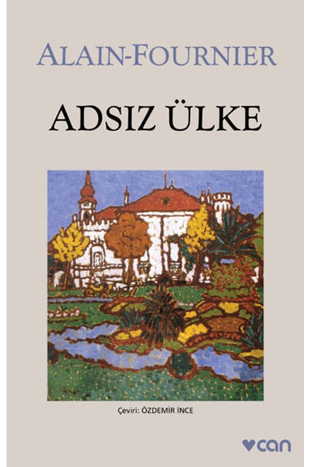 ALAİN-FOURNİER - ADSIZ ÜLKE