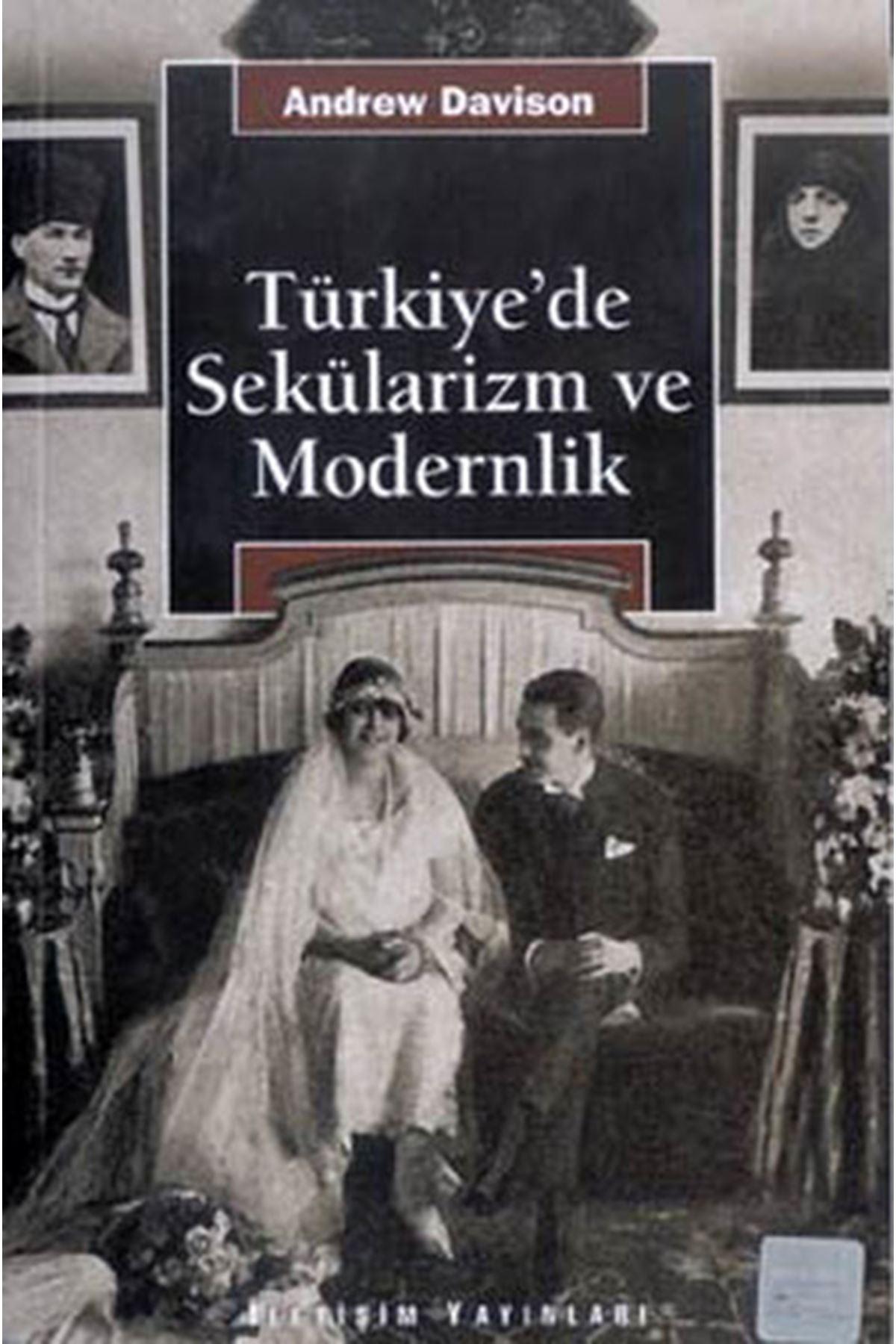 ANDREW DAVİSON - TÜRKİYE'DE SEKÜLARİZM VE MODERNLİK