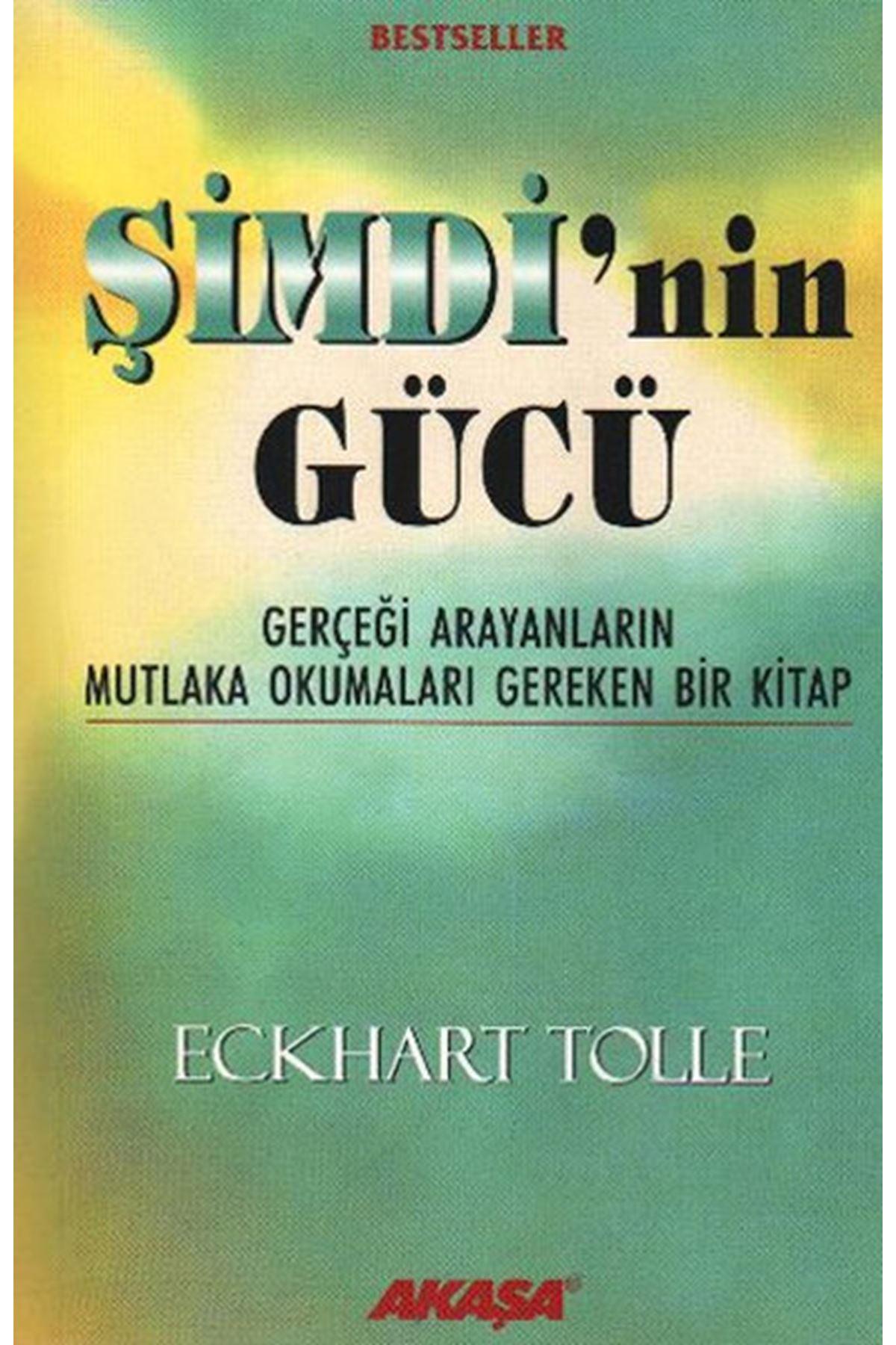 ECHART TOLLE - ŞİMDİNİN GÜCÜ