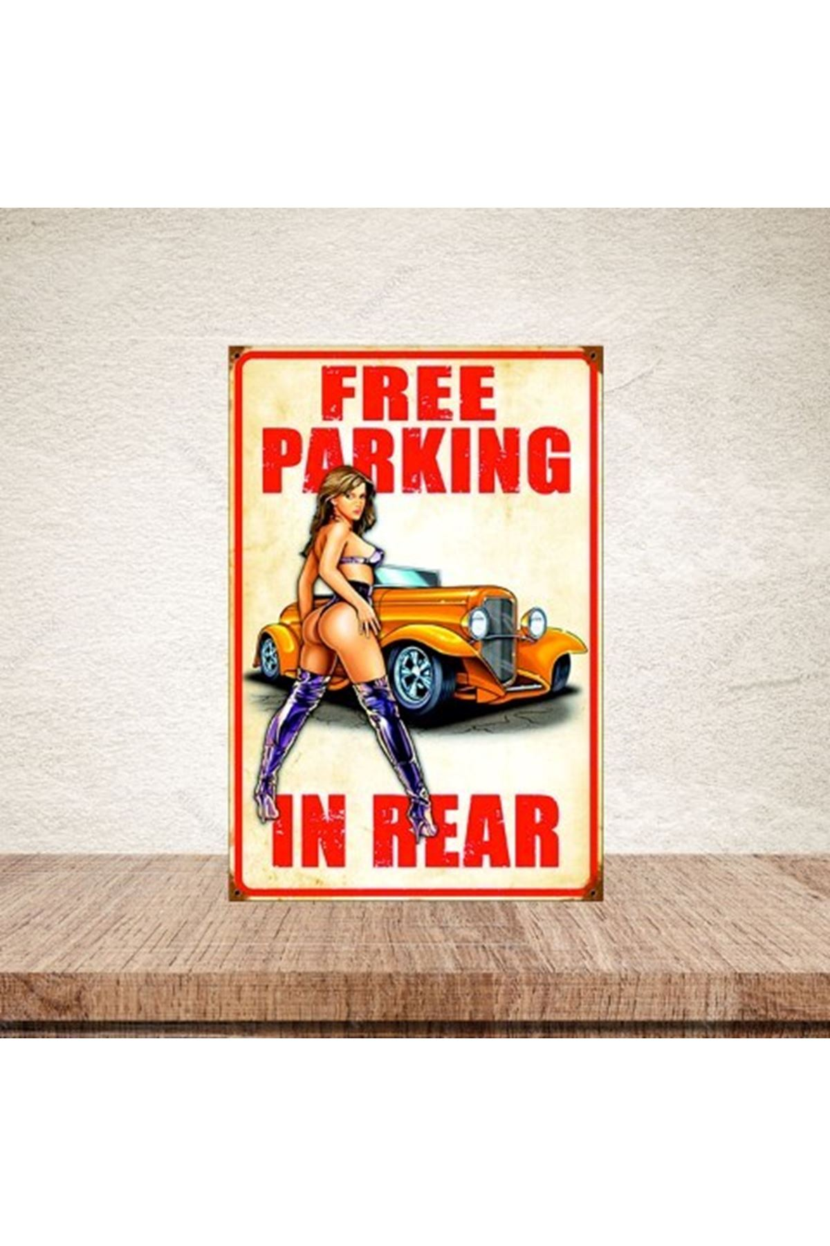 FREE PARKİNG İN REAR  - AHŞAP POSTER