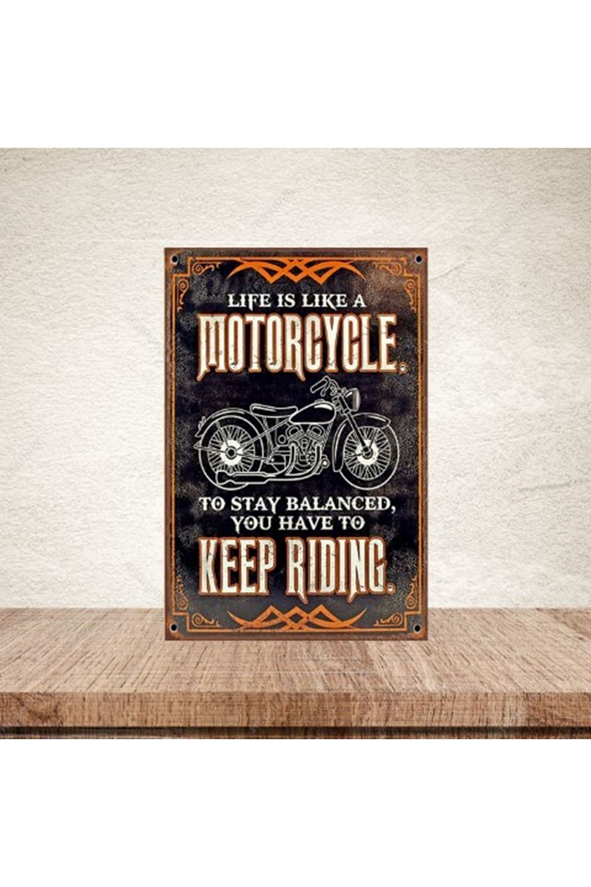 MOTORCYCLE KEEP RİDİNG - AHŞAP POSTER
