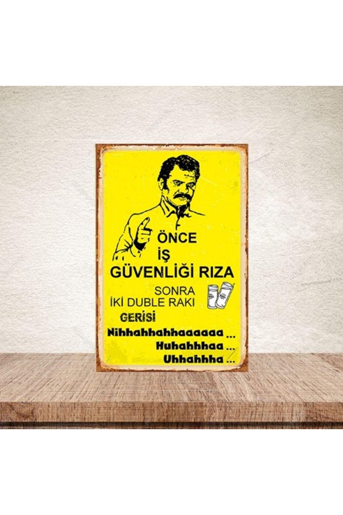 ÖNCE İŞ GÜVENLİĞİ RIZA - AHŞAP POSTER