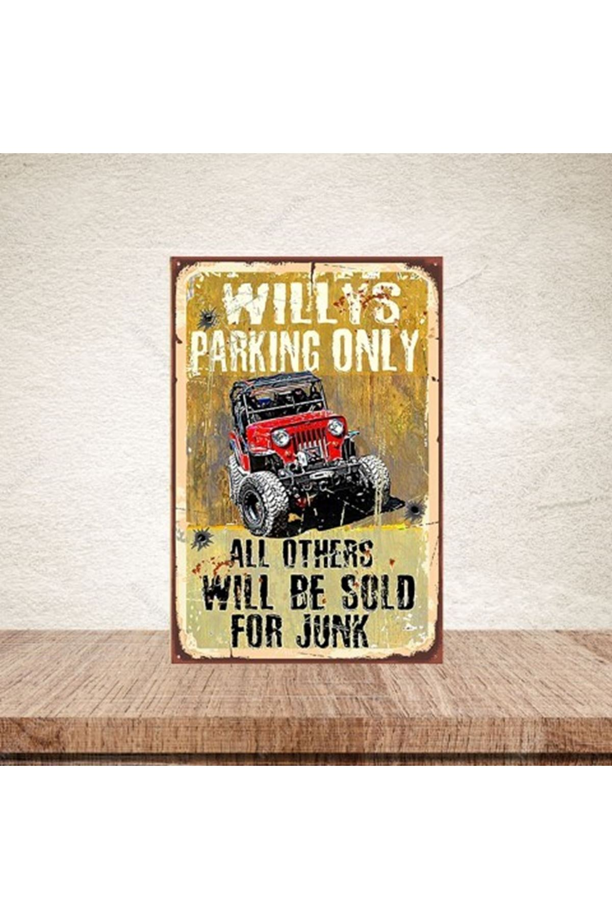 WİLLYS PARKİNG ONLY - AHŞAP POSTER
