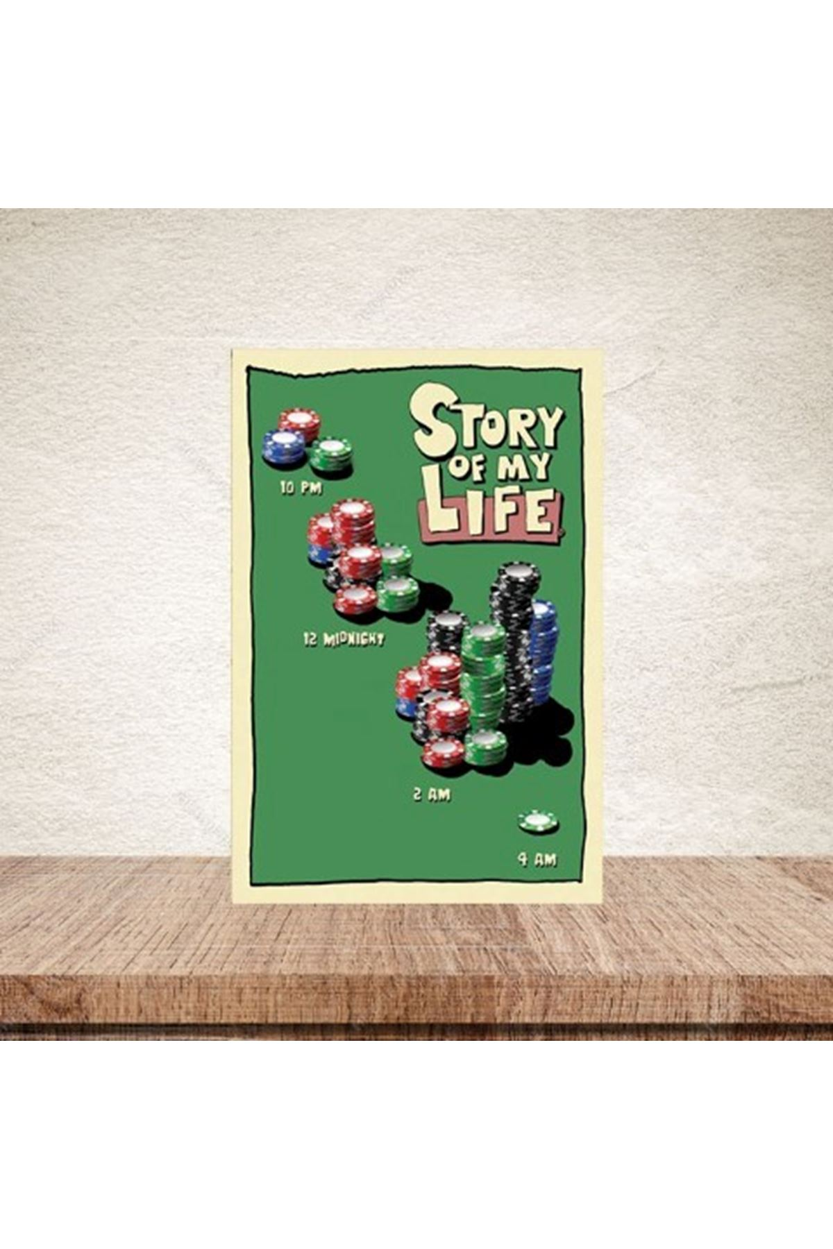STORY OF MY LİFE - AHŞAP POSTER