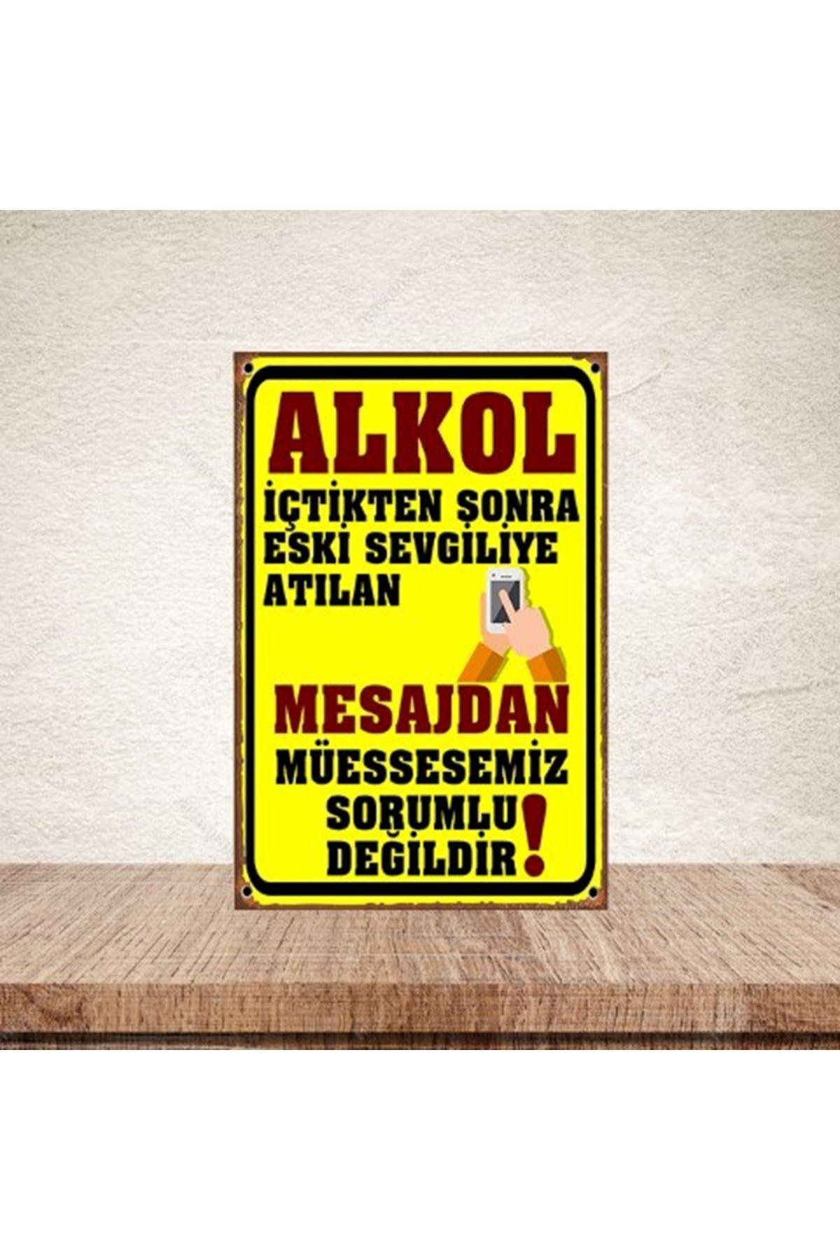 ALKOL İÇTİKTEN SONRA - AHŞAP POSTER