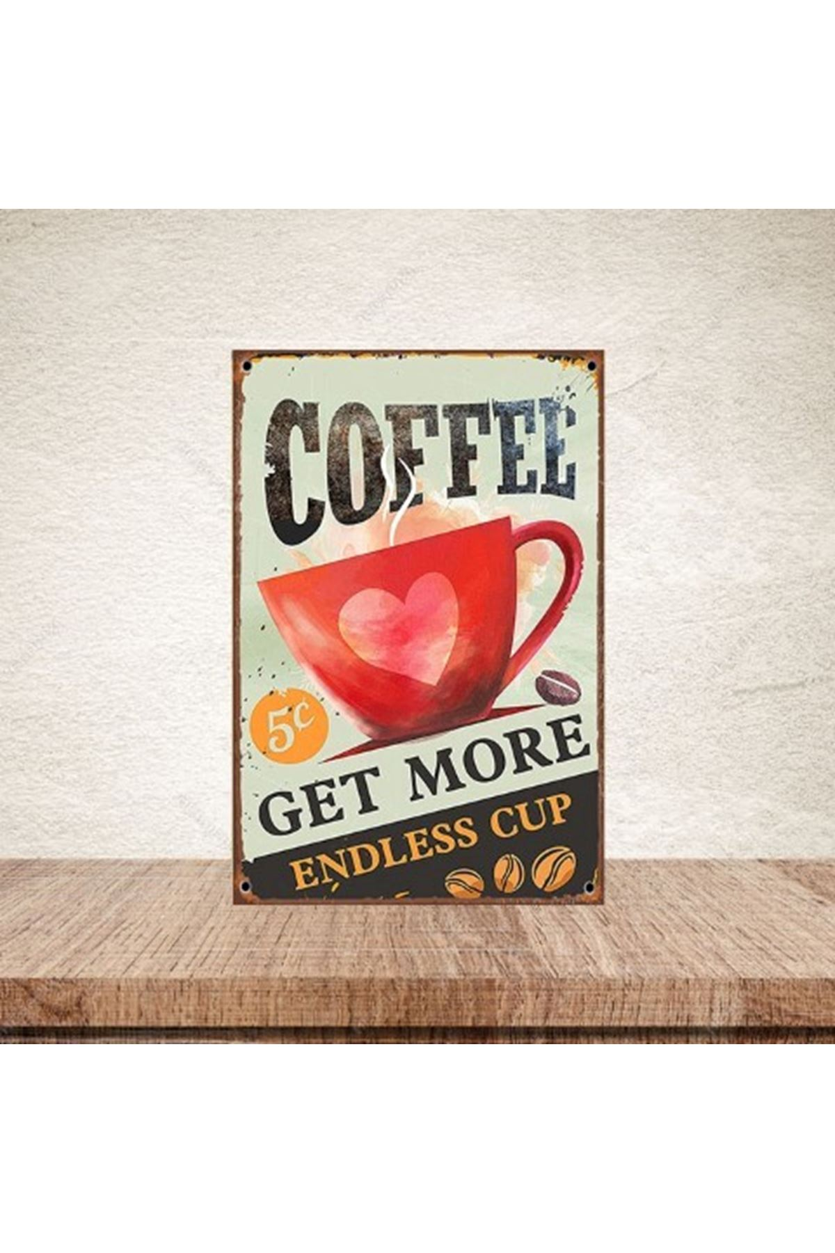 COFFE GET MORE - AHŞAP POSTER