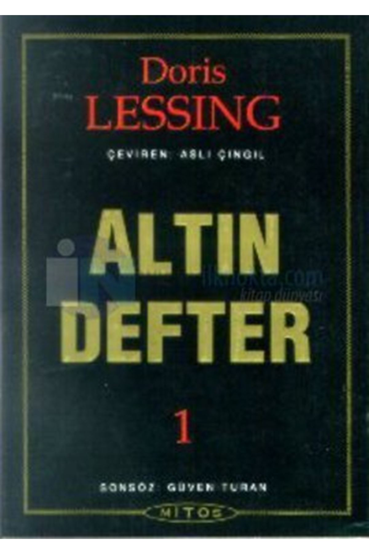 DORİS LESSİNG - ALTIN DEFTER 1