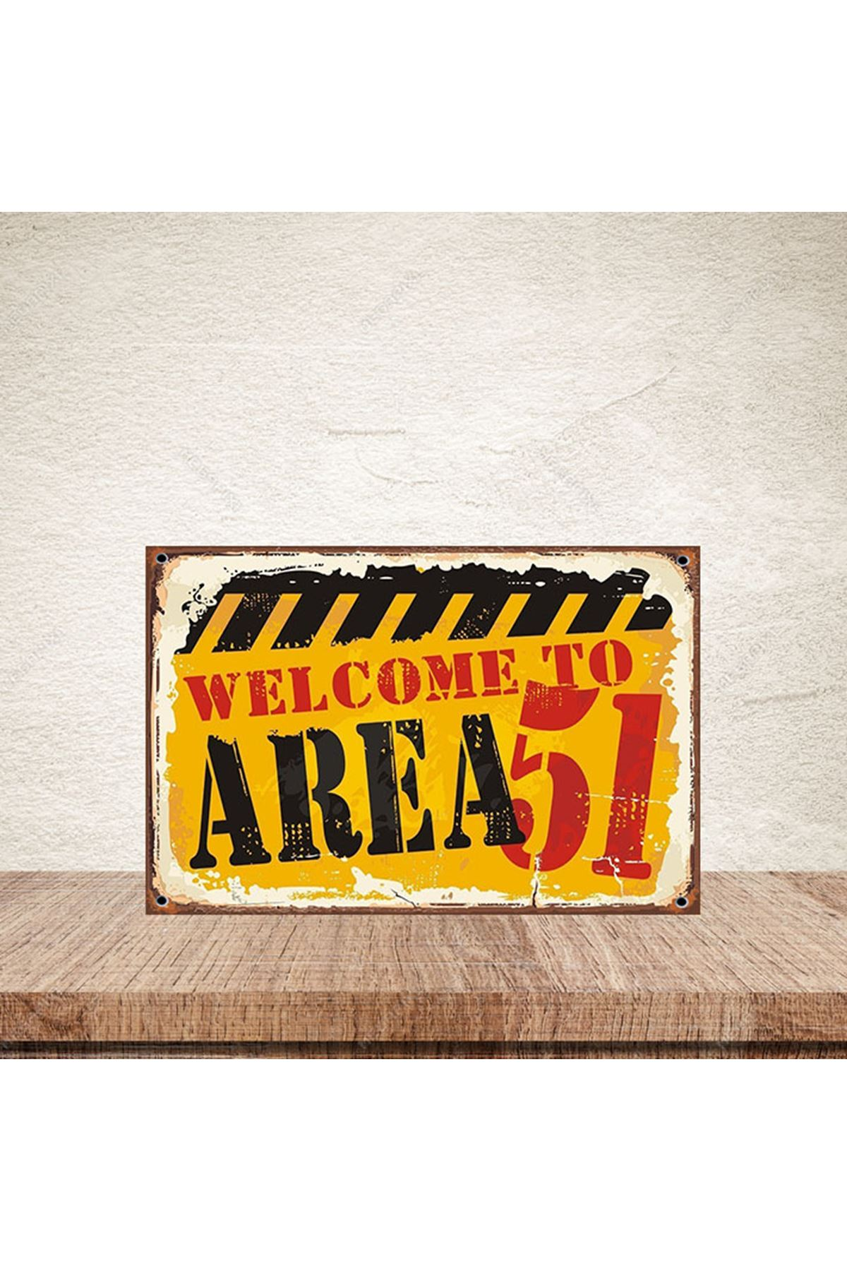 WELCOME TO AREA 51 -AHŞAP POSTER