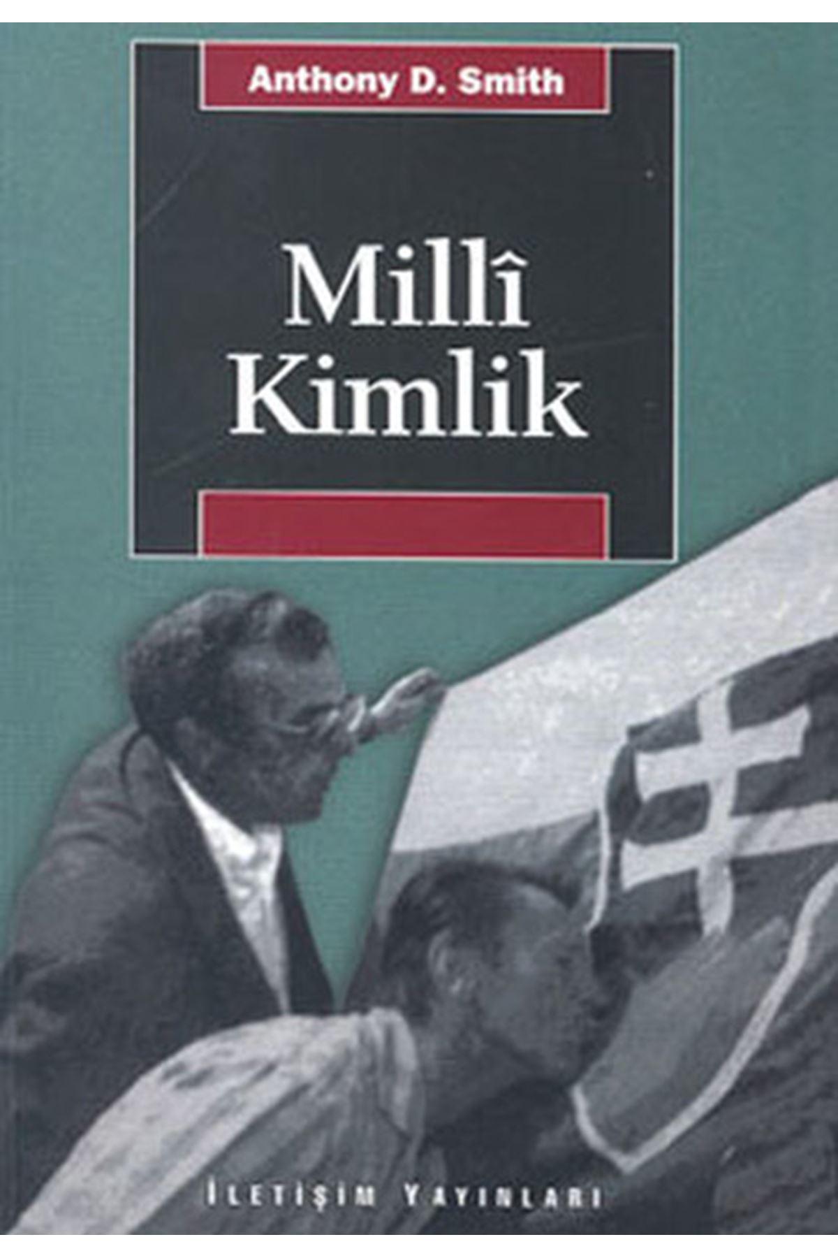 ANTHONY D. SMİTH - MİLLİ KİMLİK