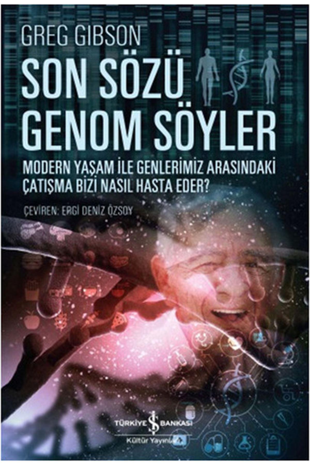 GREG GIBSON - SON SÖZÜ GENOM SÖYLER