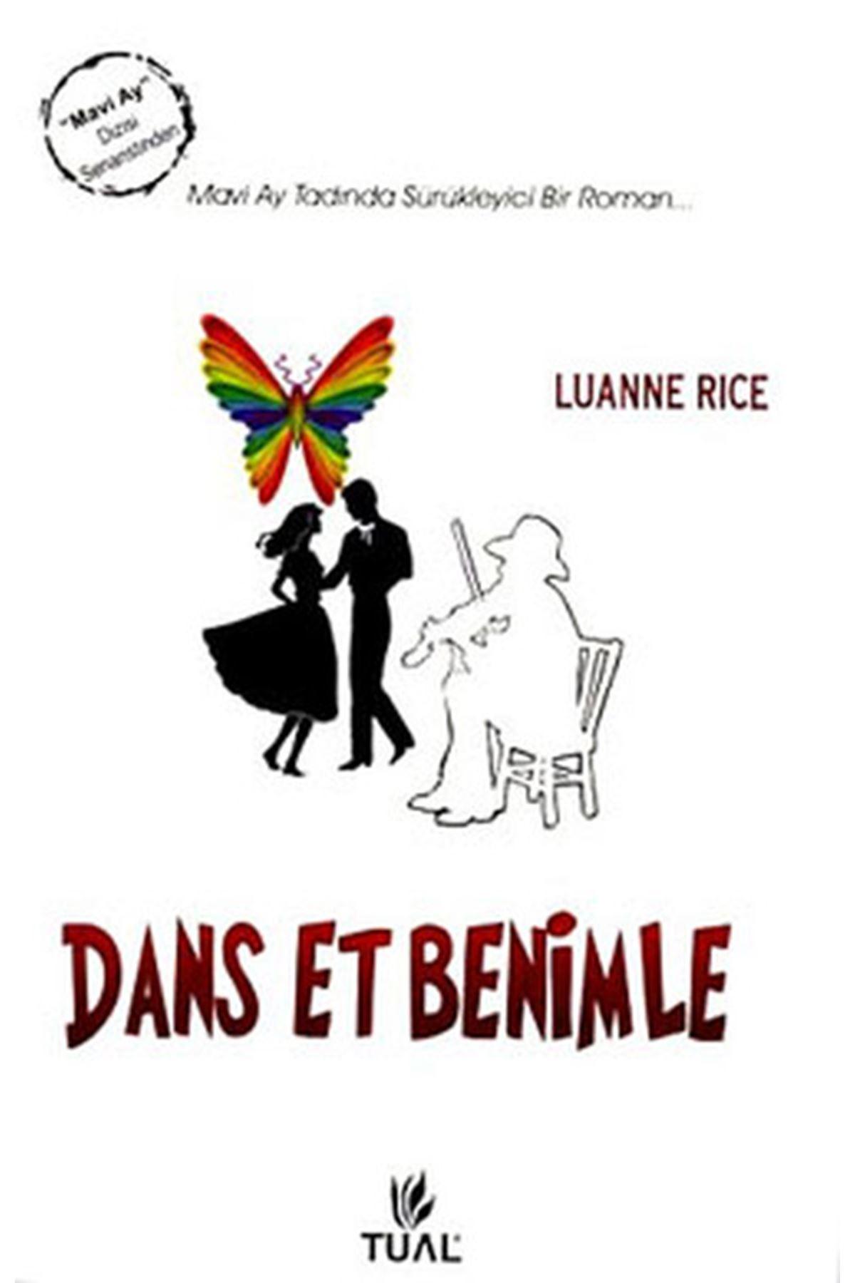 LUANNE RICE - DANS ETME BENİMLE