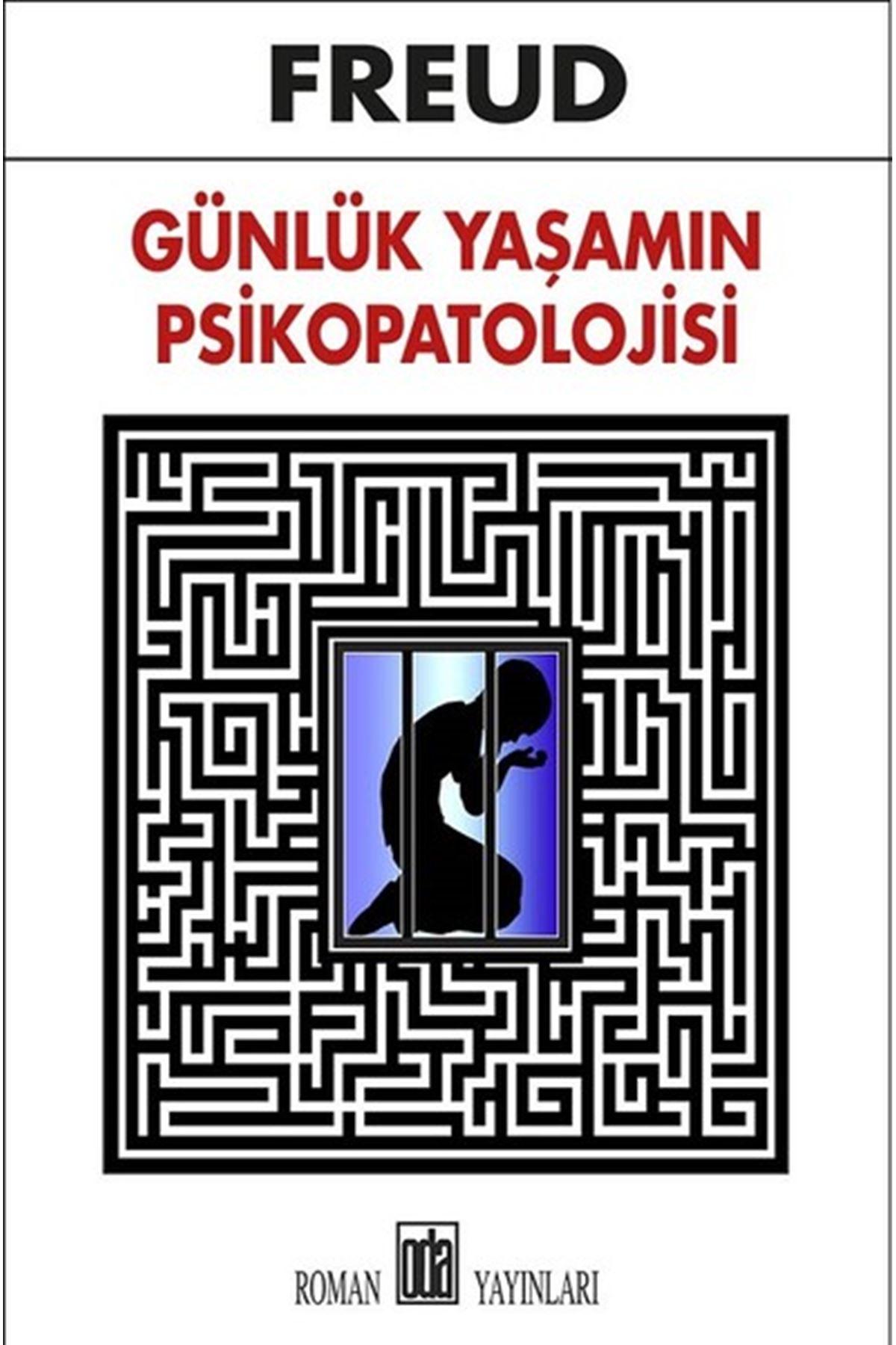 ELİF YILDIRIM - FREUD - GÜNLÜK YAŞAMIN PSİKOPATOLOJİSİ