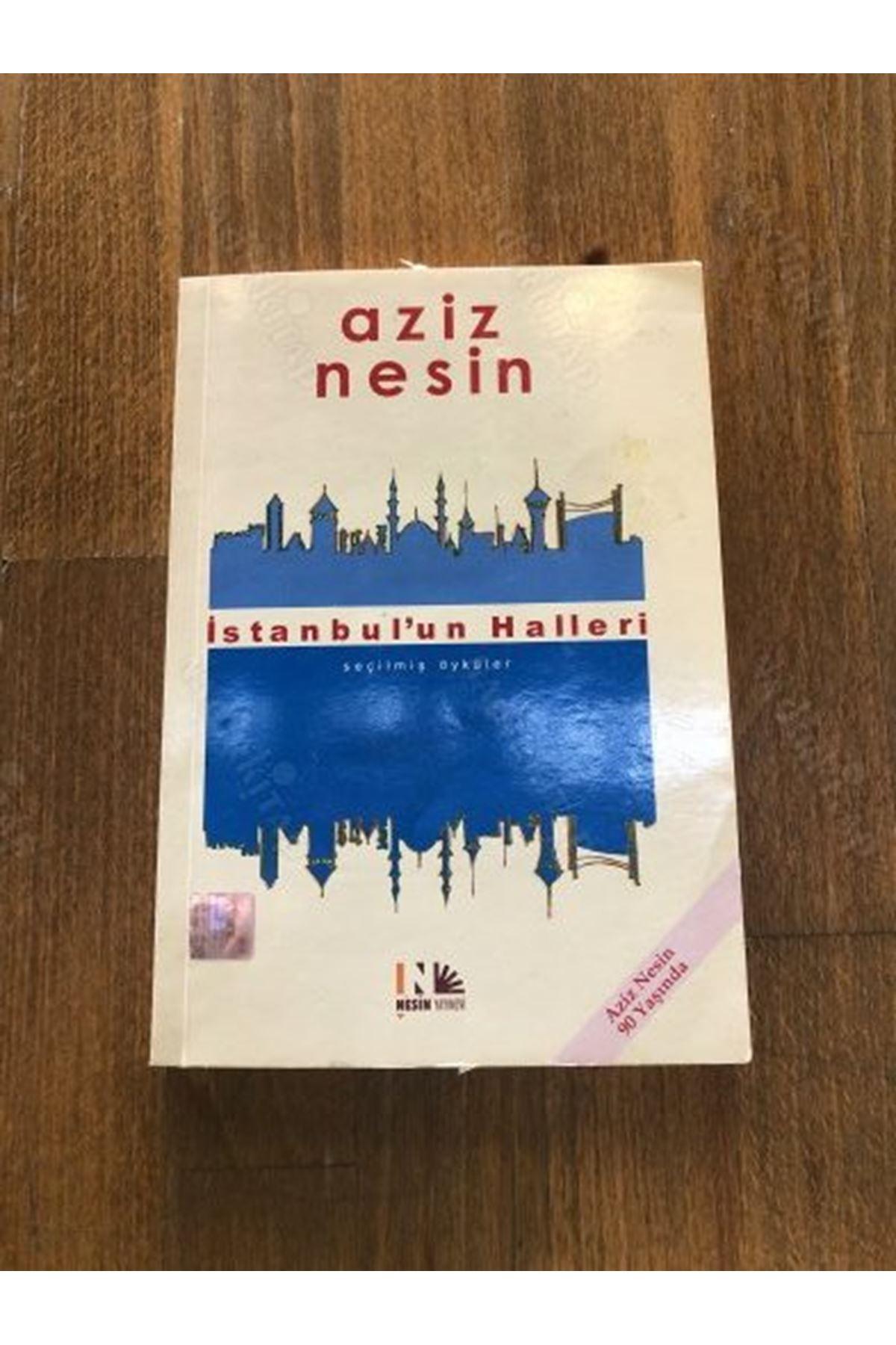 AZİZ NESİN - İSTANBUL'UN HALLERİ