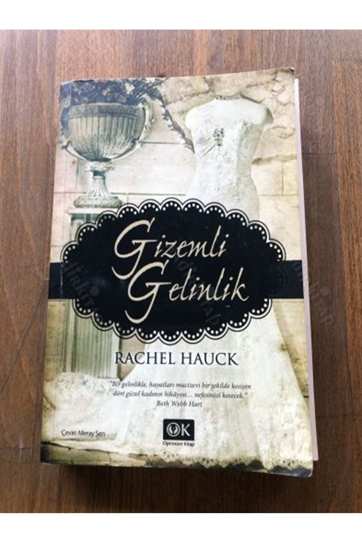 RACHEL HAUCK - GİZEMLİ GELİNLİK