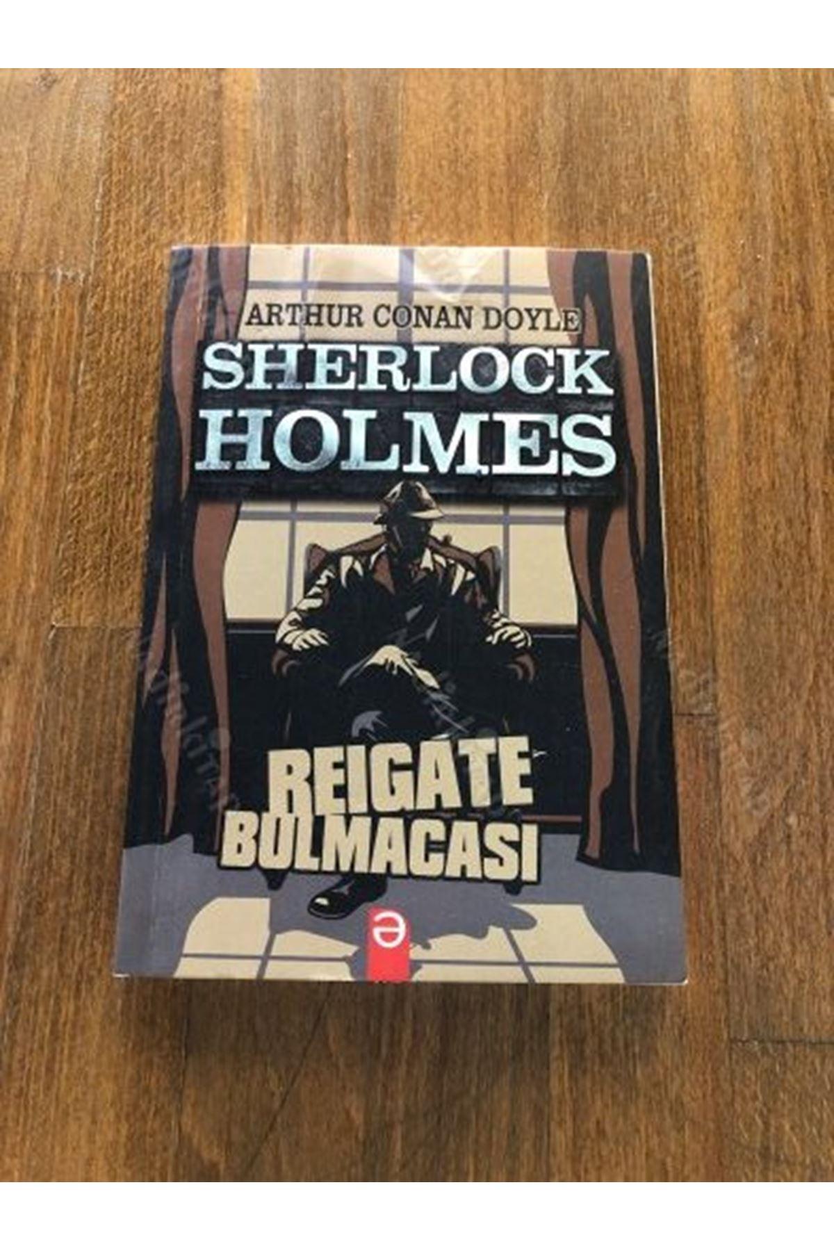 ARTHUR CONAN DOYLE - SHERLOCK HOLMES REUGATE BULMACASI