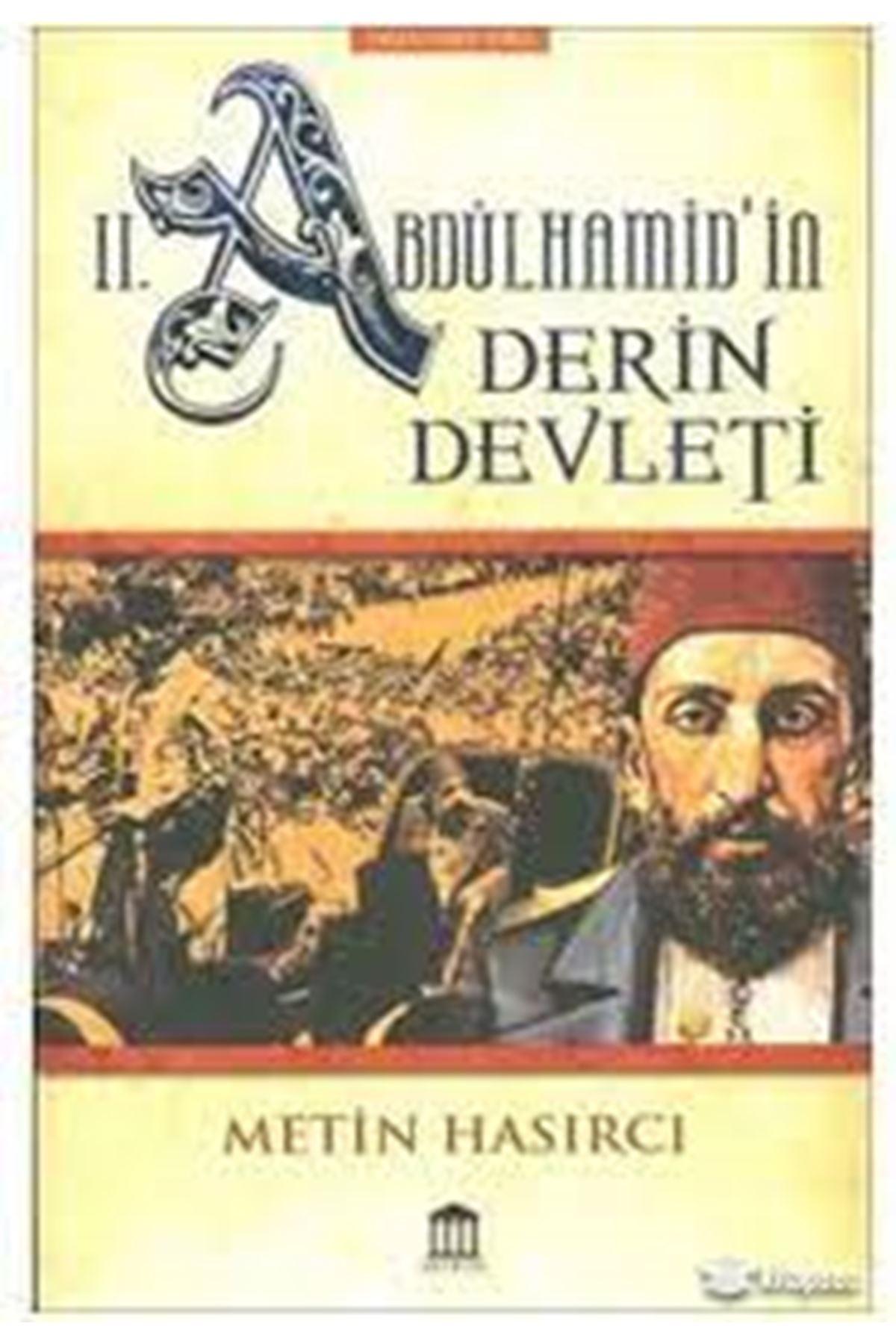 METİN HASIRCI - 2. ABDÜLHAMİD'İN DERİN DEVLETİ