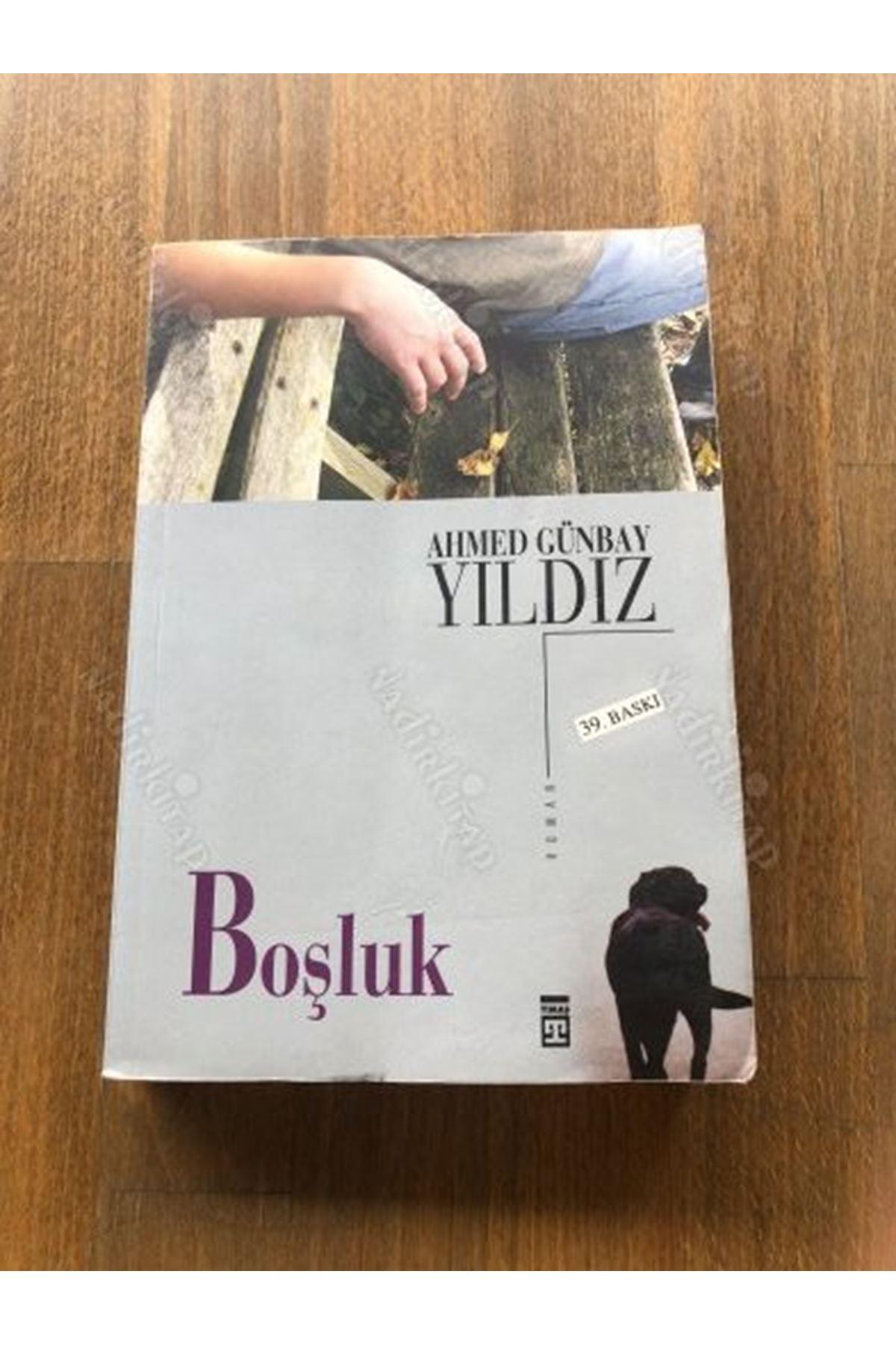AHMET GÜNBAY YILDIZ - BOŞLUK