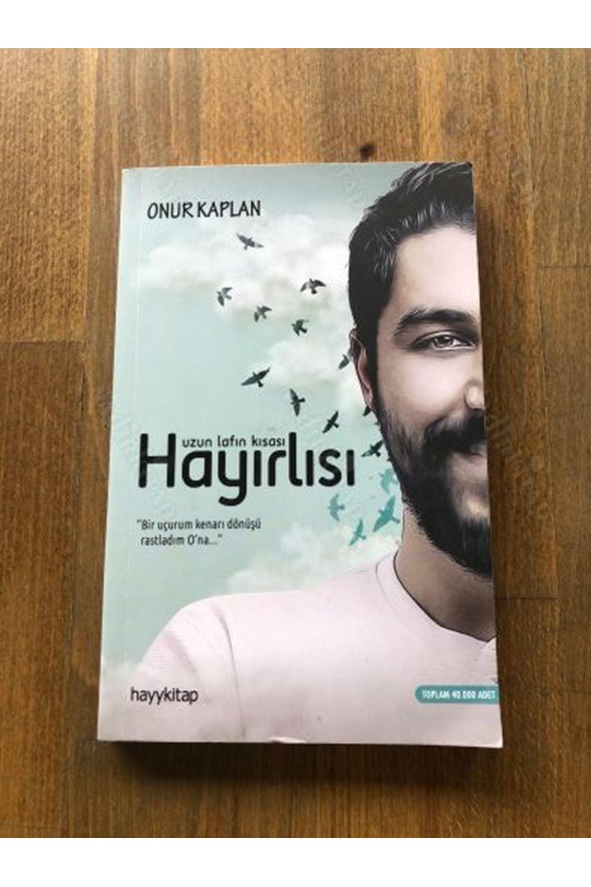 ONUR KAPLAN - UZUN LAFIN KISASI HAYIRLISI