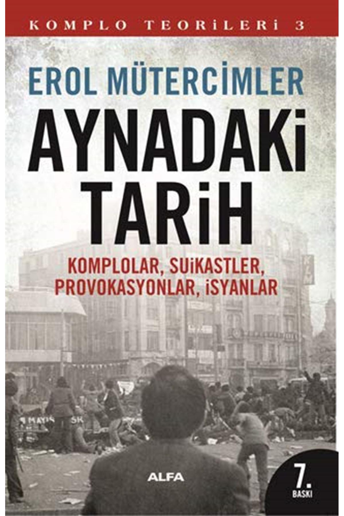 EROL MÜTERCİMLER - AYNADAKİ TARİH