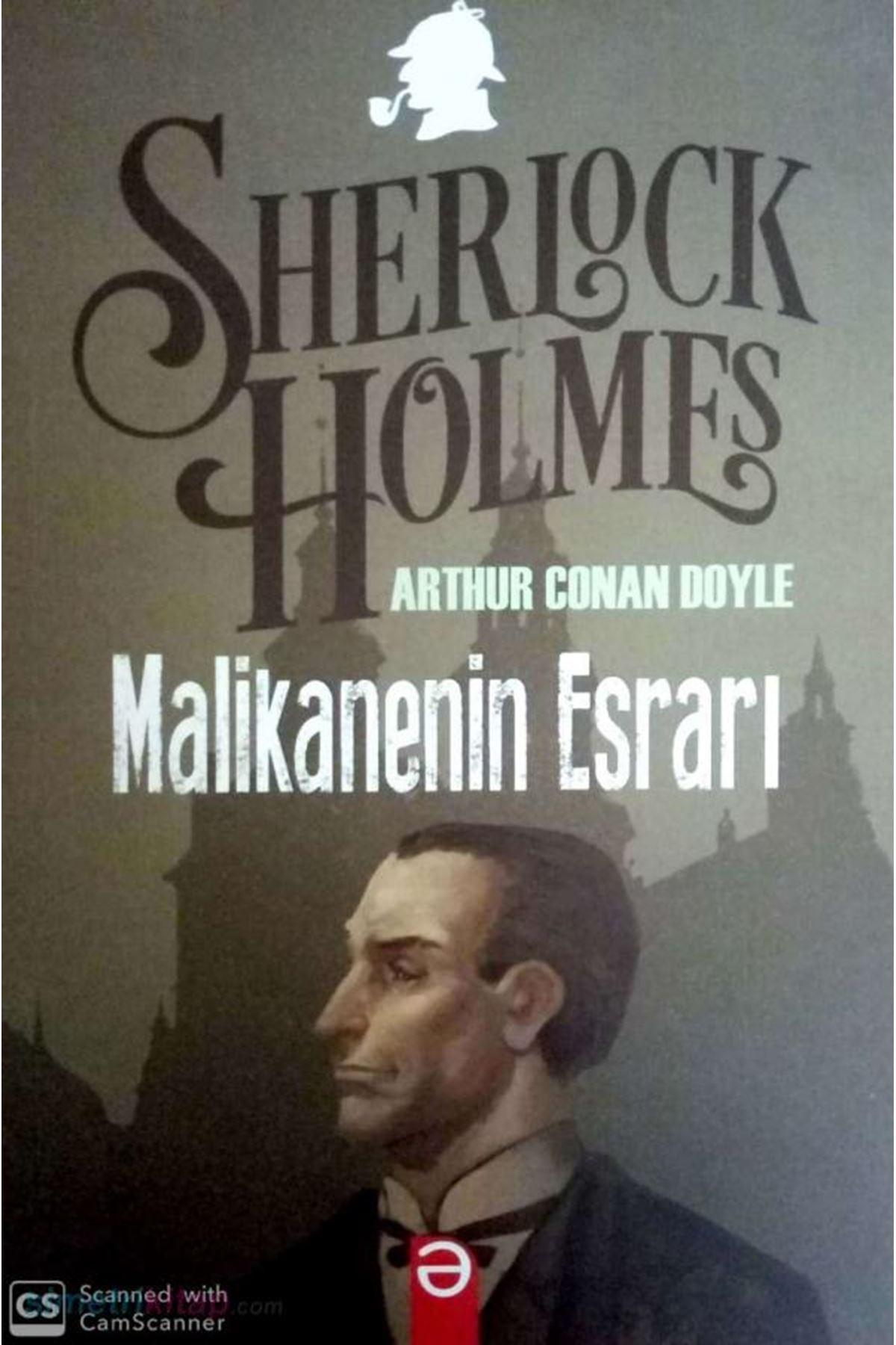 ARTHUR CONAN DOYLE - SHERLOCK HOLMES MALİKANENİN ESRARI