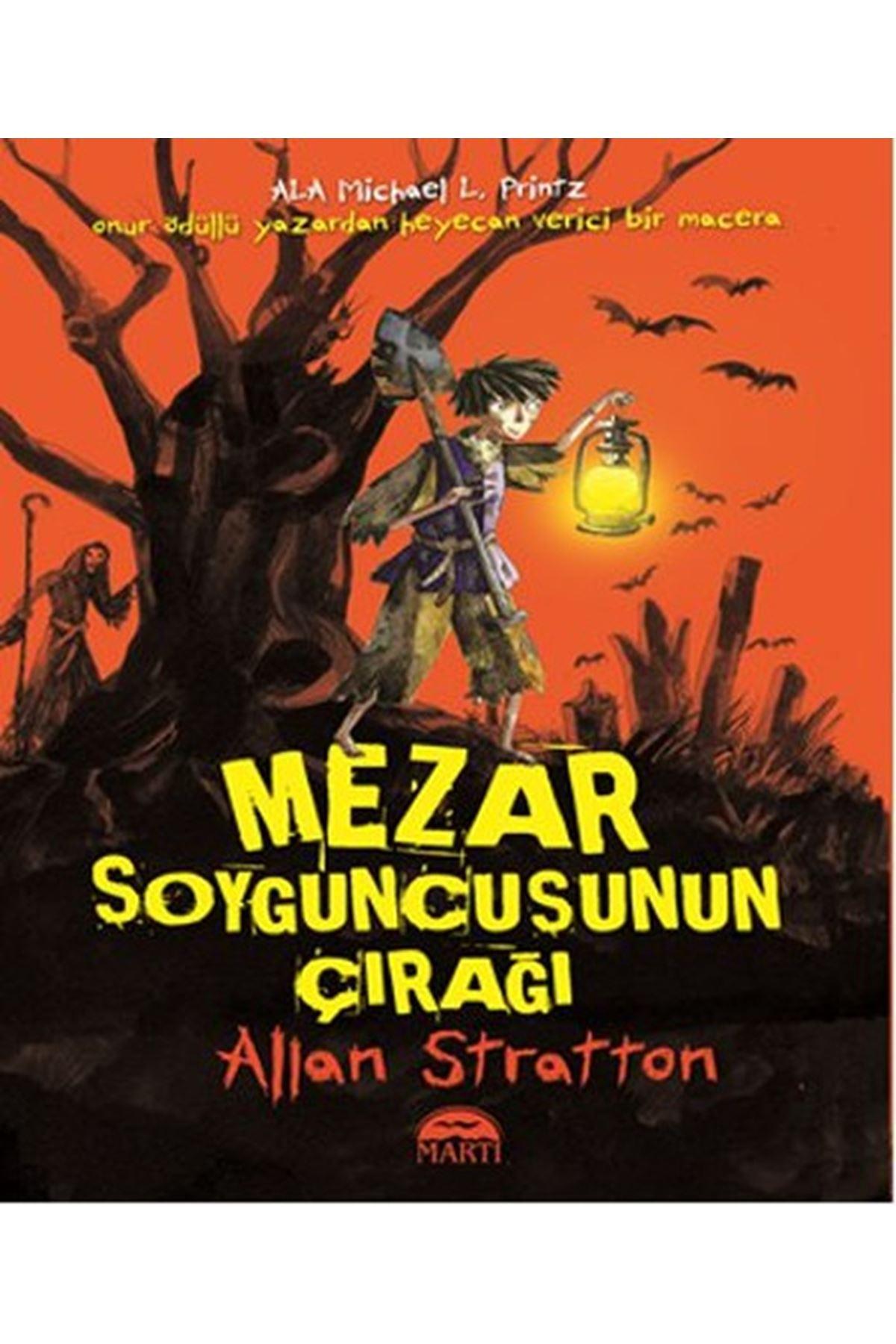 ALLAN STRATTON - MEZAR SOYGUNCUSUNUN ÇIRAĞI