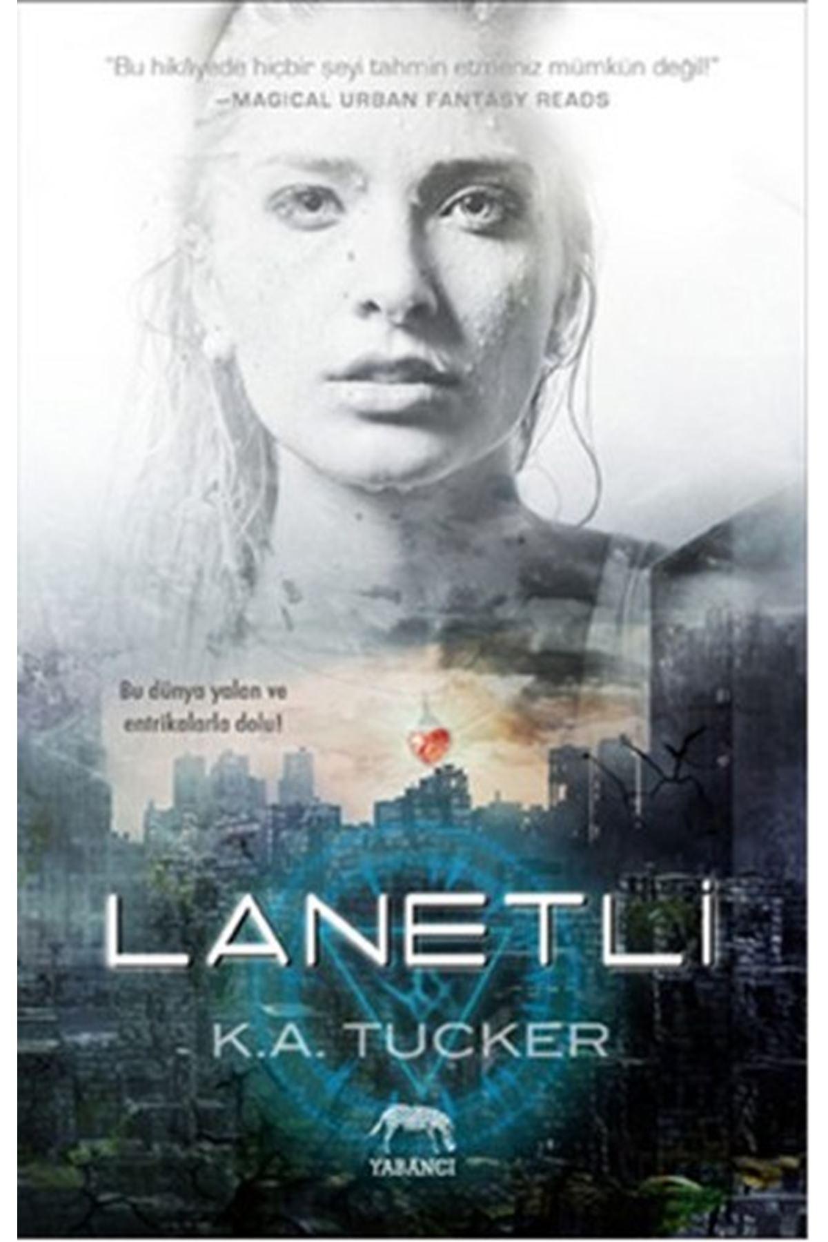K. A. TUCKER - LANETLİ
