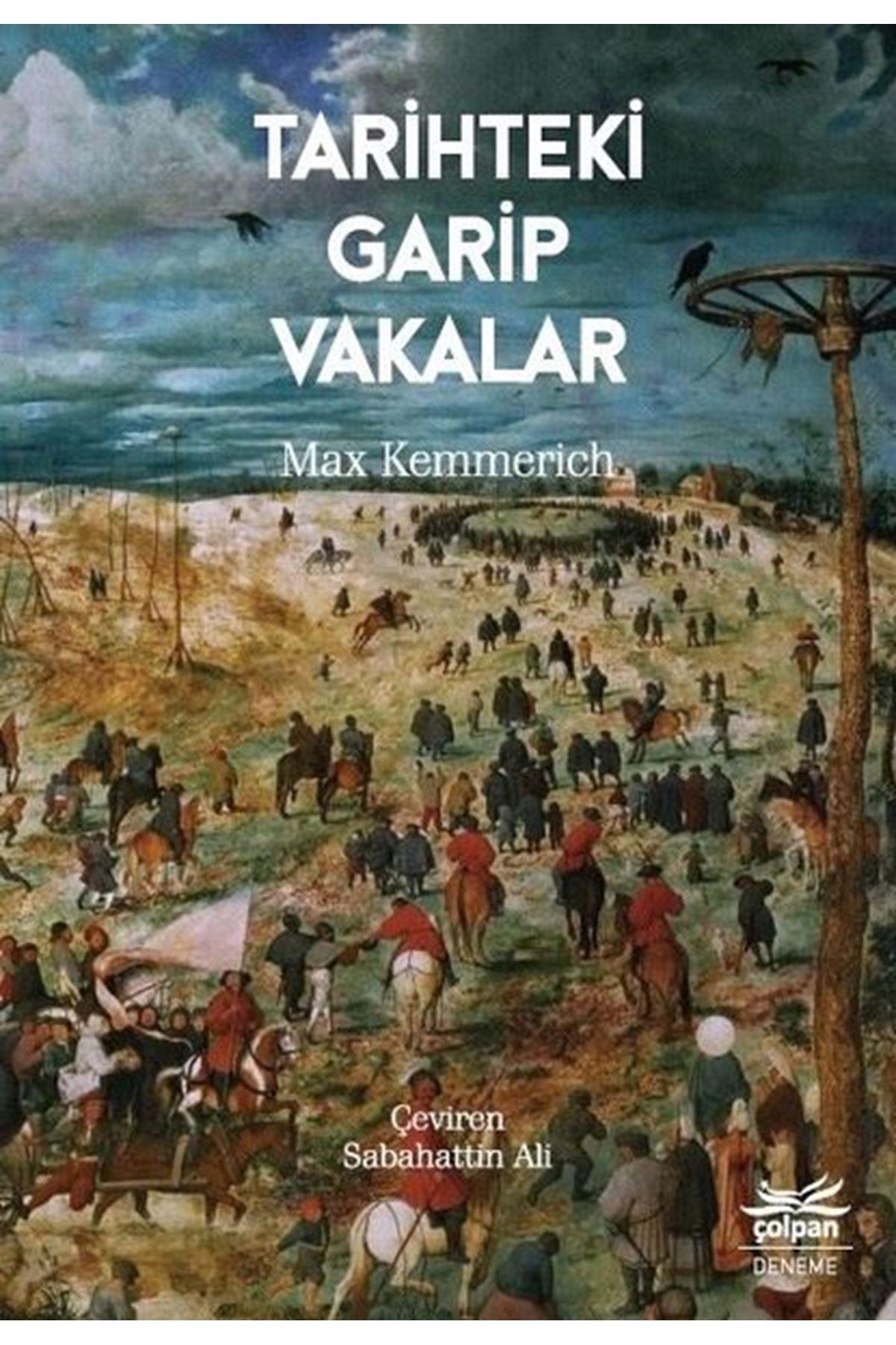 MAX KEMMERİCH - TARİHTEKİ GARİP VAKALAR