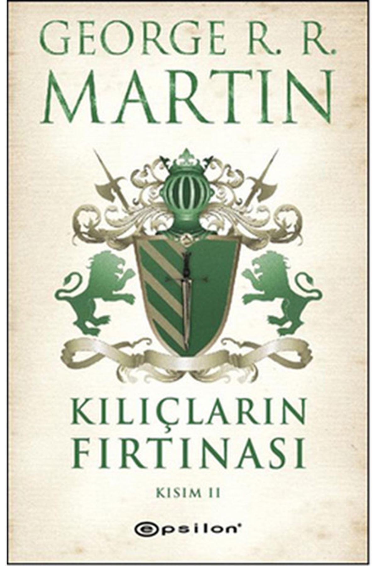 GEORGE R. R. MARTİN - KILIÇLARIN FIRTINASI KISIM 2