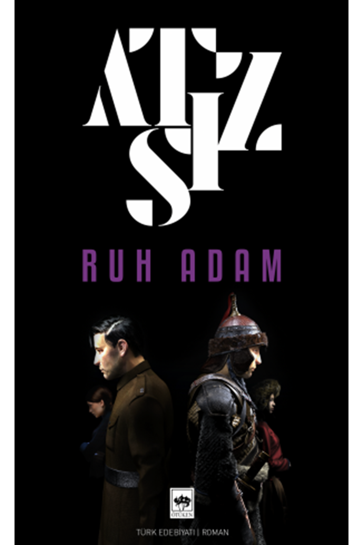 HÜSEYİN NİHAL ATSIZ - RUH ADAM