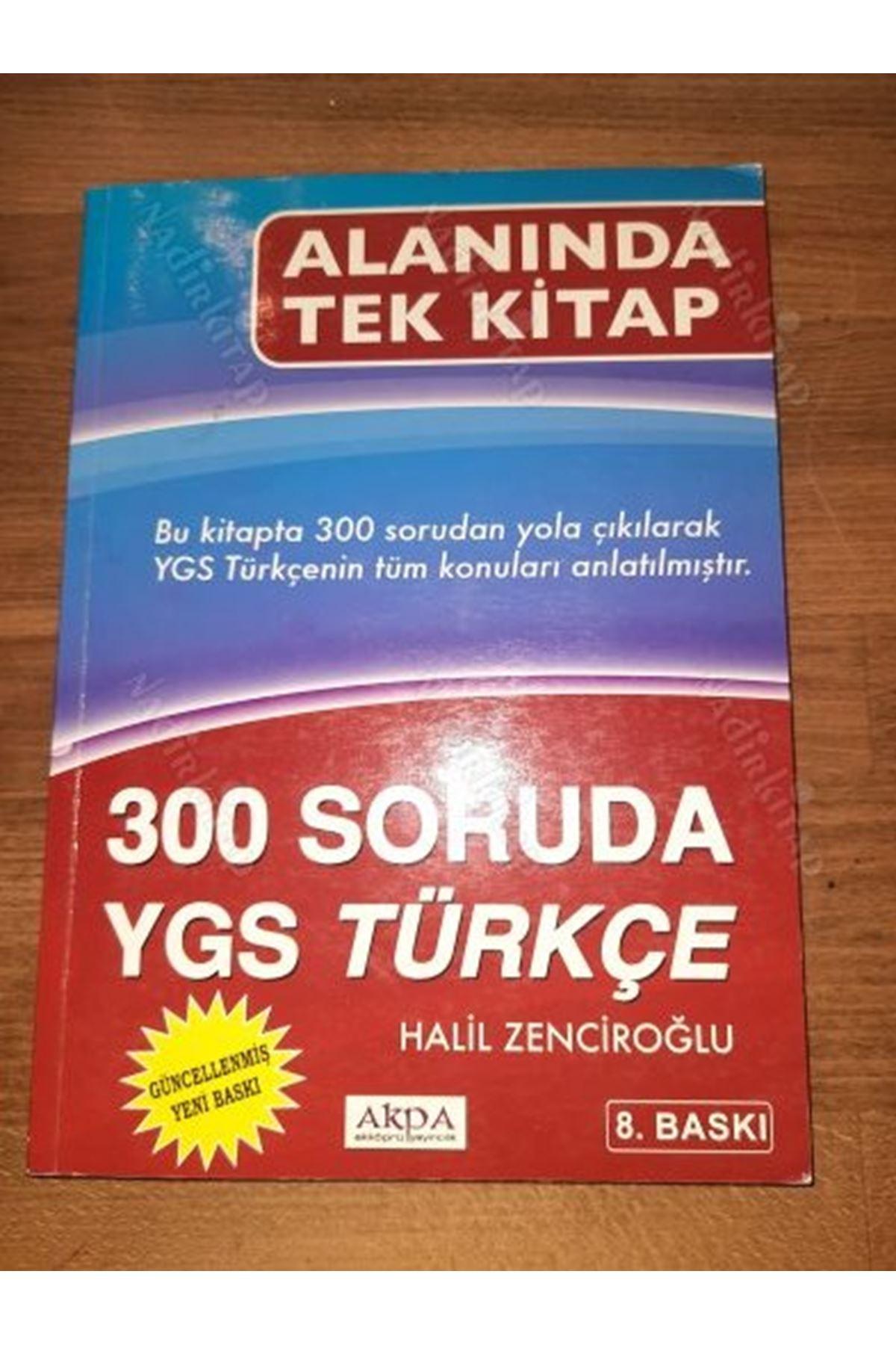 HALİL ZENCİROĞLU - 300 SORUDA YGS TÜRKÇE