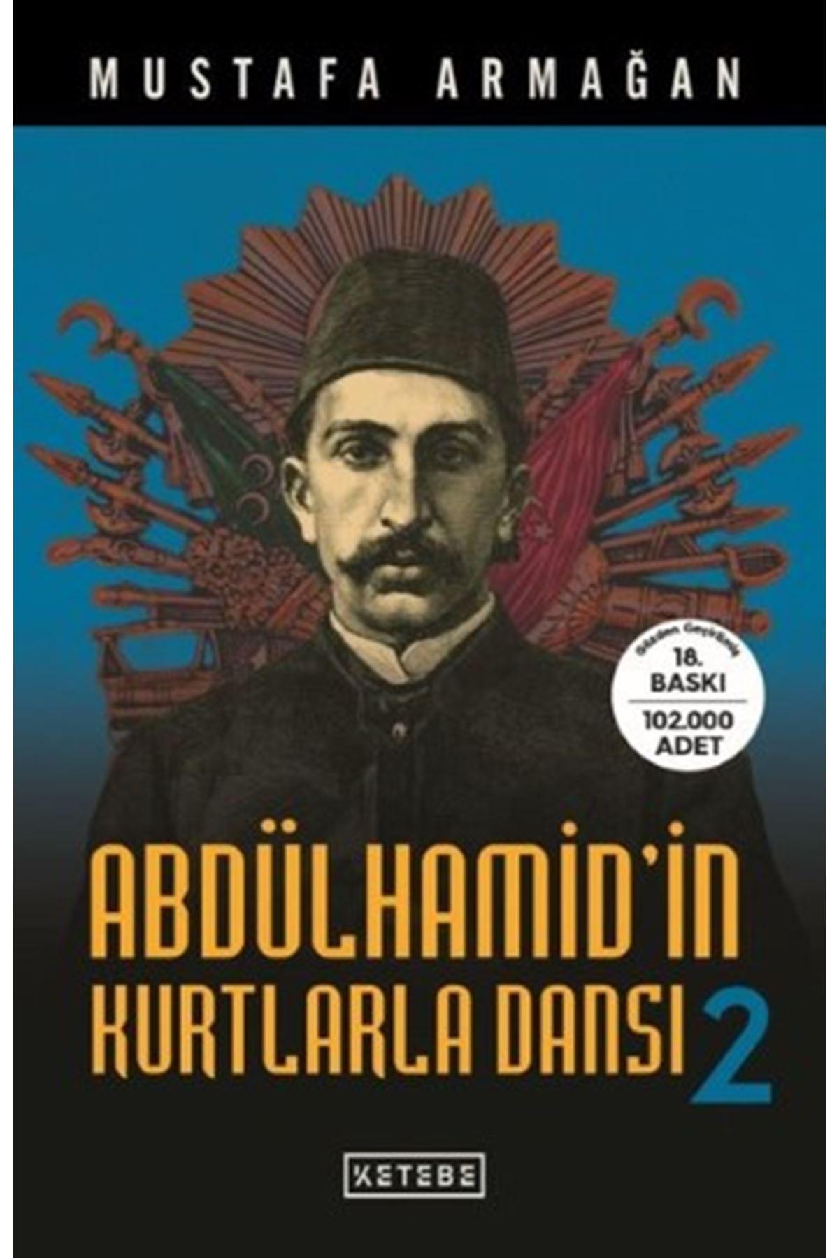 MUSTAFA ARMAĞAN - ABDÜLHAMİD'İN KURTLARLA DANSI 2