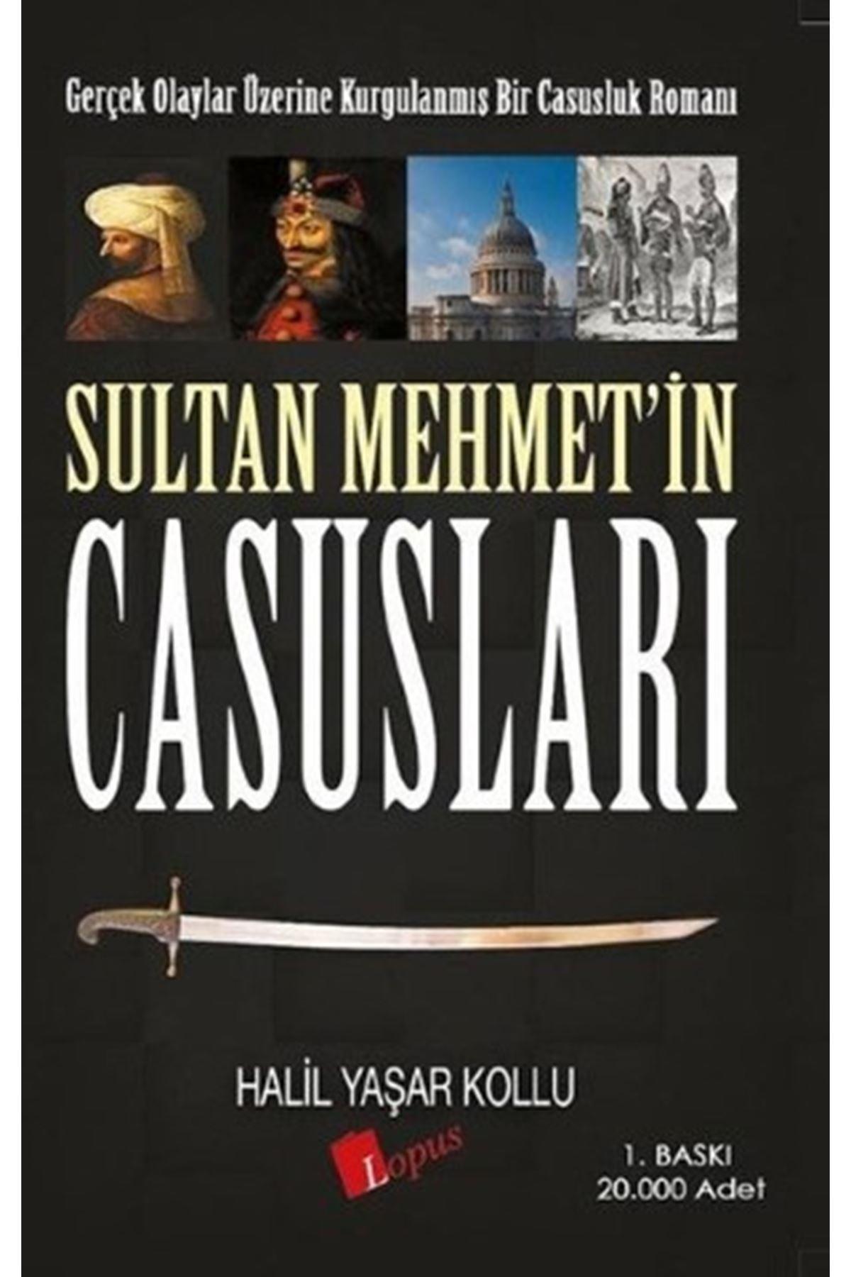 HALİL YAŞAR KOLLU - SULTAN MEHMET'İN CASUSLARI