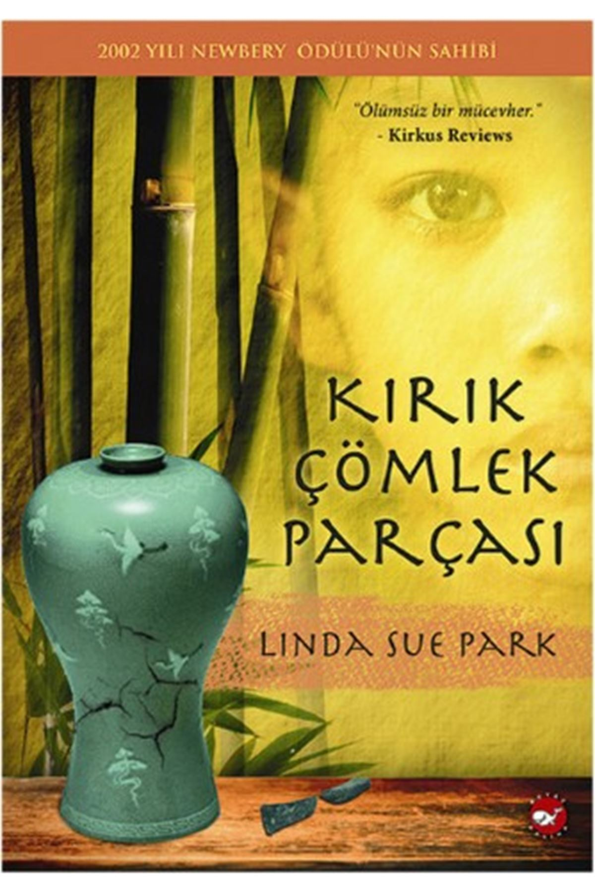 LİNDA SUE PARK - KIRIK ÇÖMLEK PARÇASI