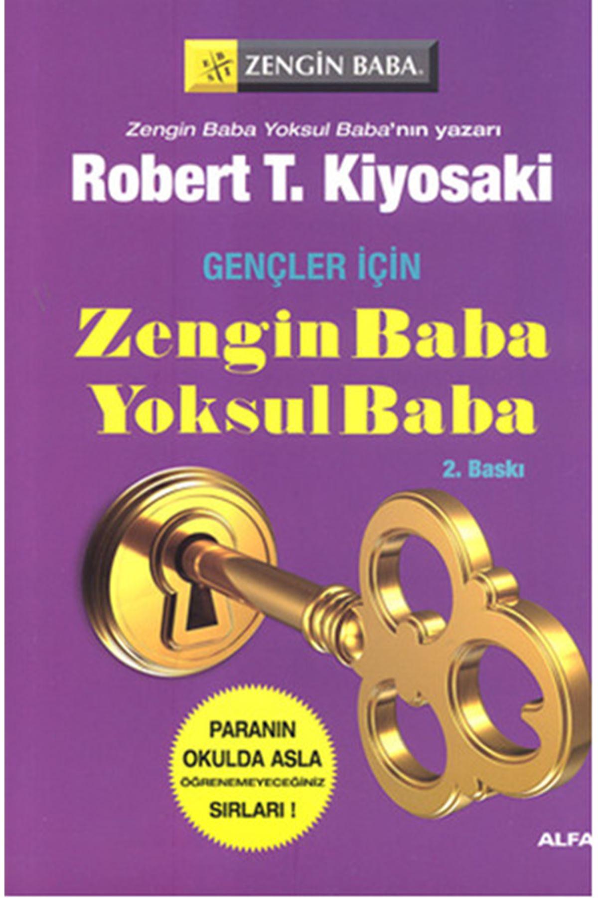 ROBERT T. KIYOSAKI - GENÇLER İÇİN ZENGİN BABA YOKSUL BABA