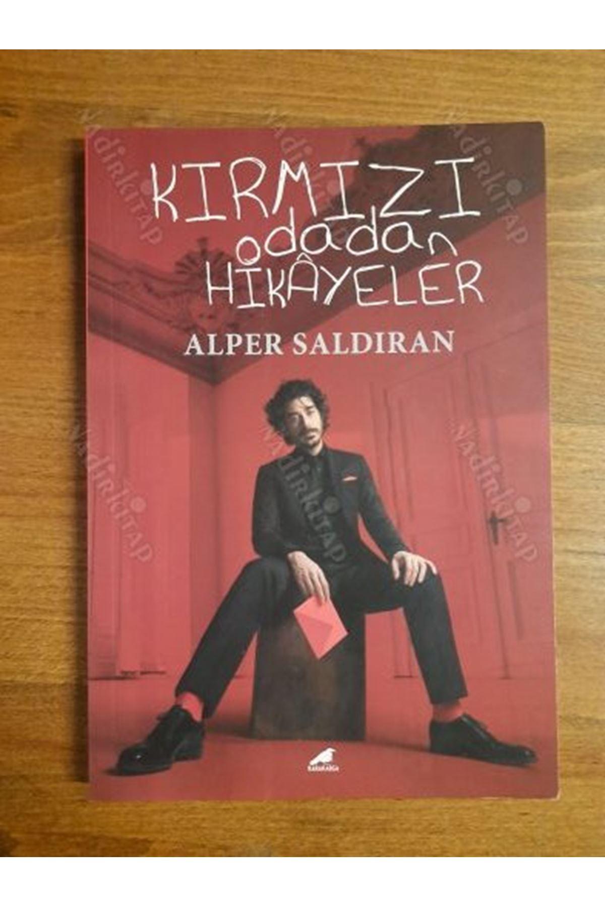 ALPER SALDIRAN - KIRMIZI ODADAN HİKAYELER